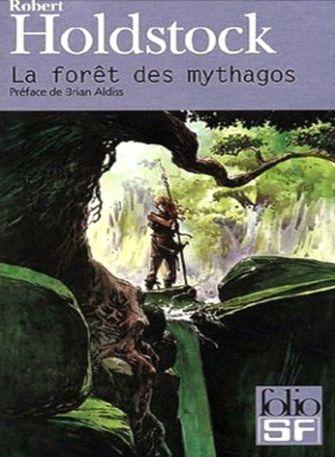 La Foret des Mythagos - Mythago Wood